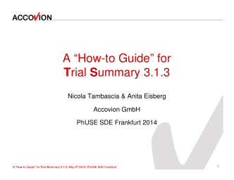 #09 - A how-to guide for Trial Summary 3.1.3x - PhUSE Wiki
