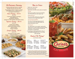 How to Order Contact Us Today! All Inclusive Catering