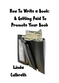 How To Write a Book  Getting Paid to Promote Your Book 010812