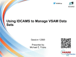 Exactly What Is VSAM? - Confex