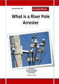 What is a Riser Pole Arrester - ArresterWorks.com