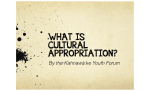 WHAT IS CULTURAL APPROPRIATION? - Kahnawake Youth Forum