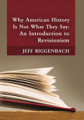 Why American History Is Not What They Say: An Introduction to