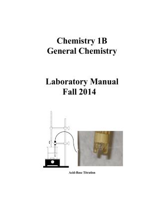 Chemistry 1B General Chemistry Laboratory Manual Fall 2014