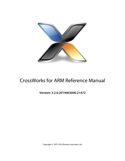 CrossWorks for ARM Reference Manual - Rowley Associates