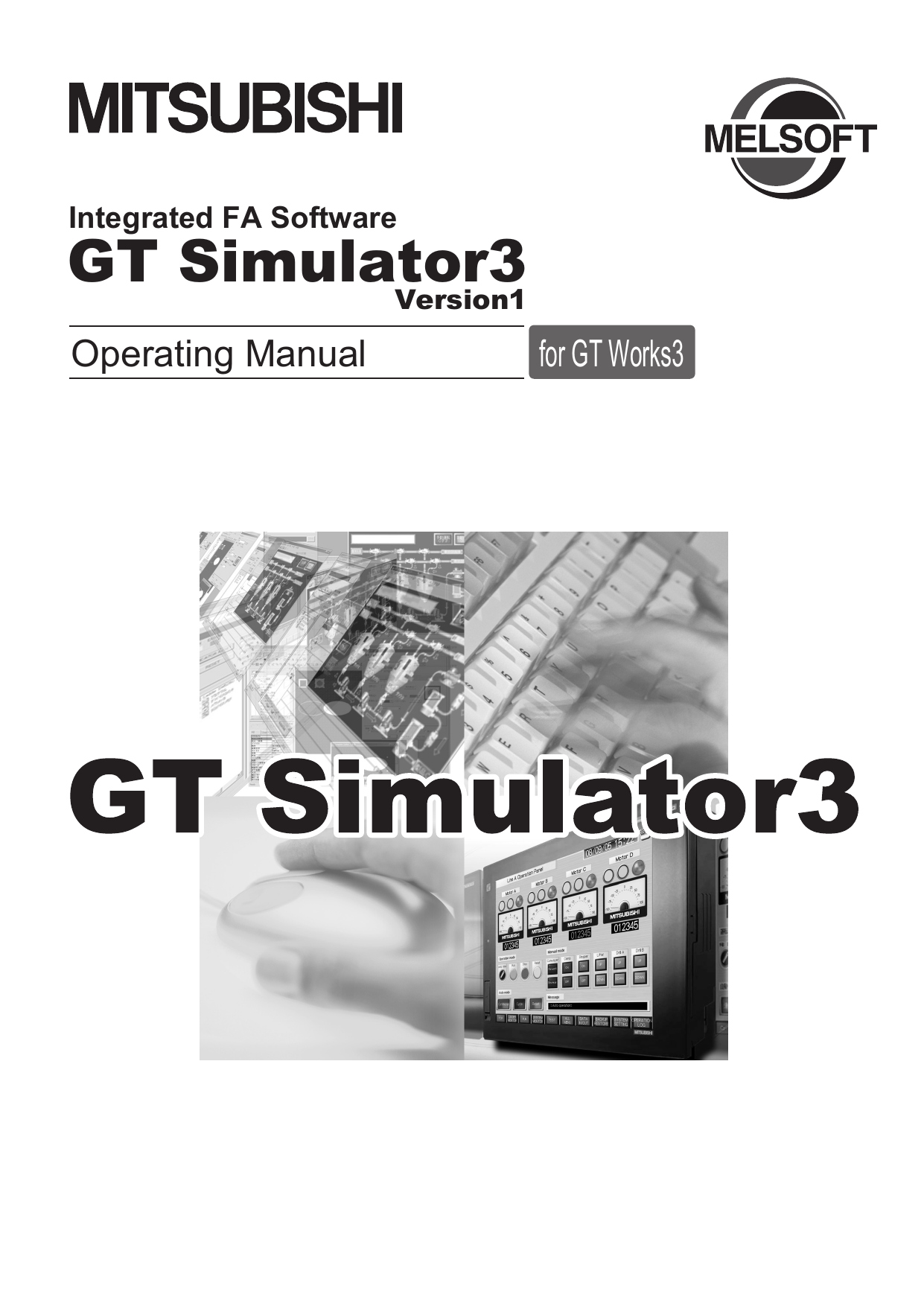 GT Simulator3 Version1 Operating Manual for - Mitsubishi Electric