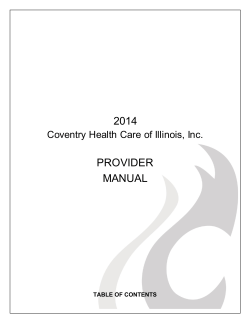 2014 PROVIDER MANUAL - Coventry Health Care of Illinois