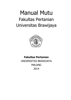 Manual Mutu - Sistem Penjaminan Mutu Internal FP-UB - Universitas