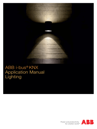 ABB i-bus® KNX Application Manual Lighting