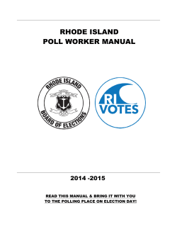 RHODE ISLAND POLL WORKER MANUAL - Rhode Island Board of