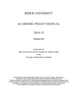RIDER UNIVERSITY ACADEMIC POLICY MANUAL 2014-15