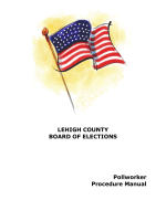LEHIGH COUNTY BOARD OF ELECTIONS Pollworker Procedure