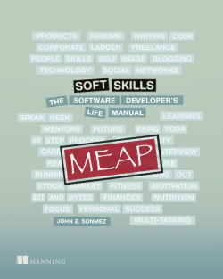 Soft Skills: The software developers life manual MEAP V01