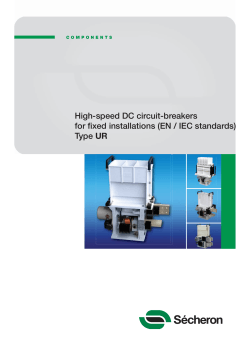 High-speed DC circuit-breakers for fixed installations - Secheron