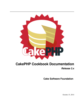 CakePHP Cookbook Documentation Release 3.x Cake Software
