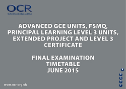 GCE Examination Timetable - June 2015 - OCR