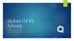 Qubes OS R2 Tutorial - The Linux Foundation