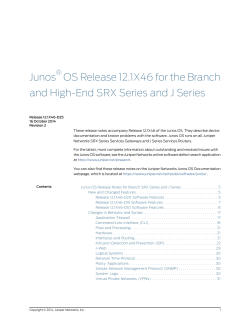 Junos® OS Release 12.1X46 for the Branch and - Juniper Networks