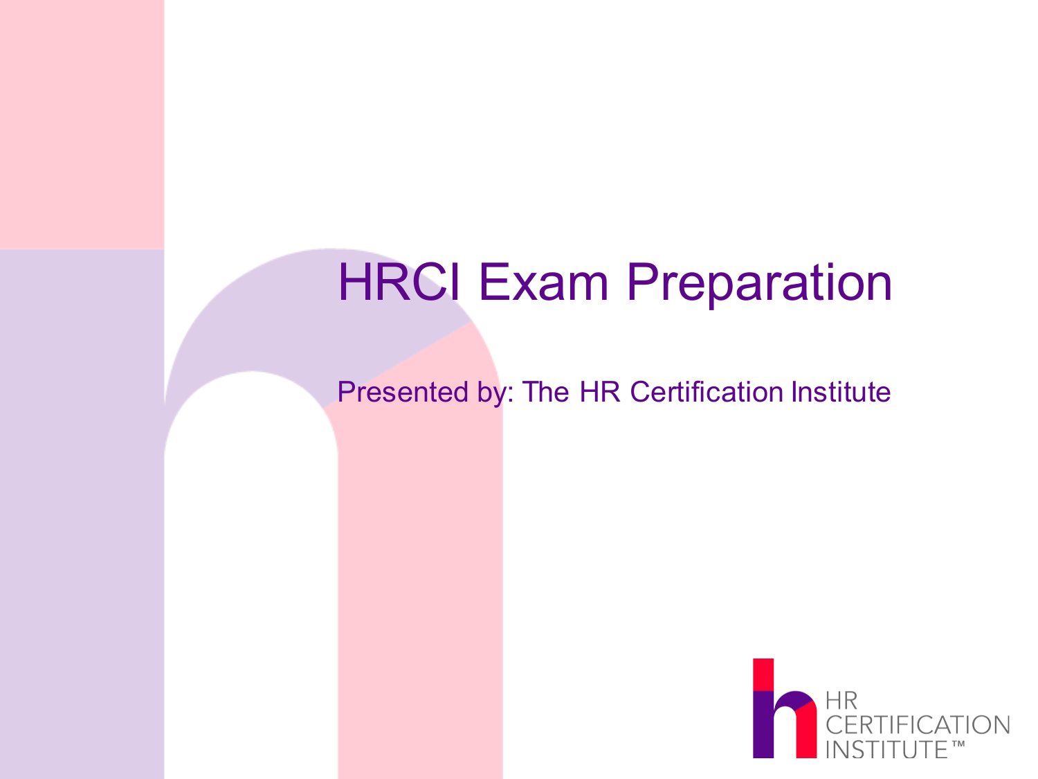 Hrci Exam Preparation Resources