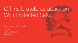 Offline bruteforce attack on WiFi Protected Setup - hack.lu 2014