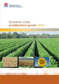 Summer crop production guide 2014 - NSW Department of Primary