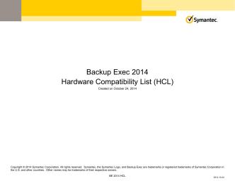 Backup Exec 2014 Hardware Compatibility List (HCL) - Symantec