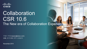 Collaboration CSR 10.6 - Cisco