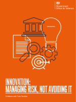 Innovation: managing risk, not avoiding it - evidence and - Gov.uk